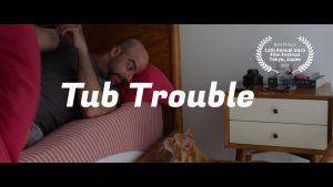 Tub Trouble